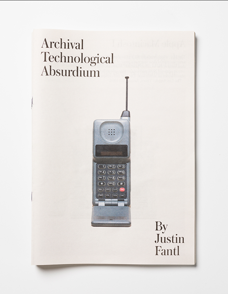 Justin Fantl: Archival Technological Absurdium